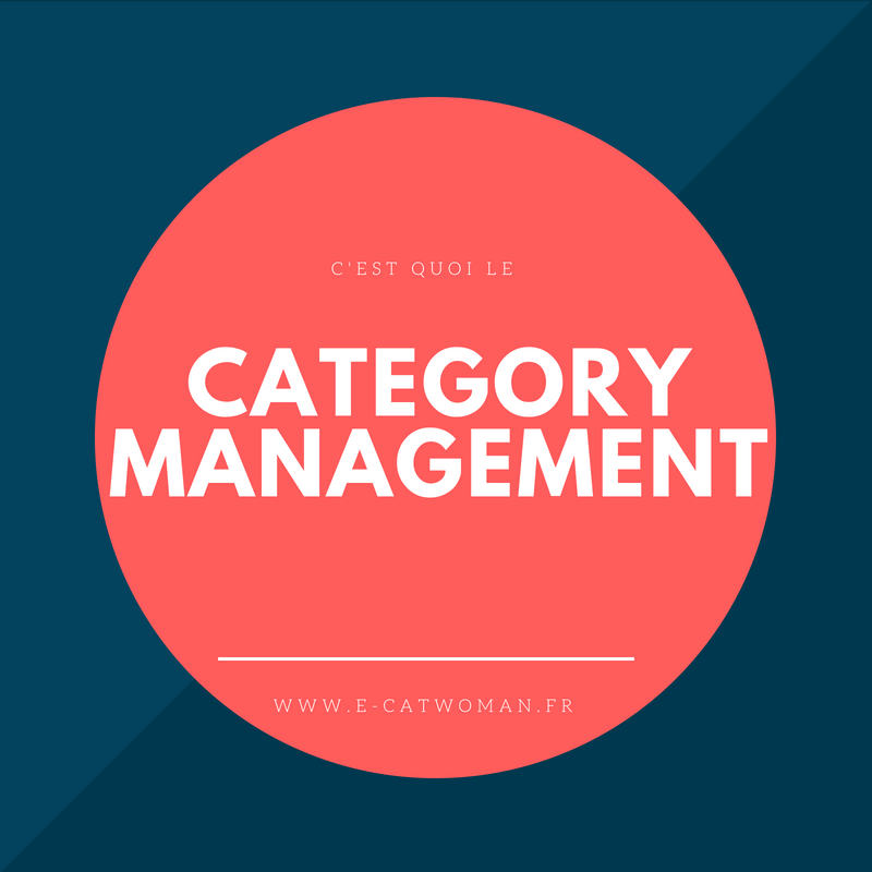 C Est Quoi Le Category Management E Catwoman