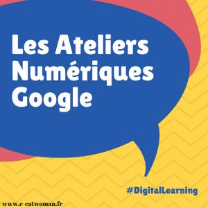 Les Ateliers Numériques Google