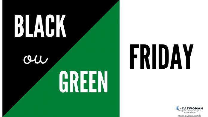 Black ou Green Friday