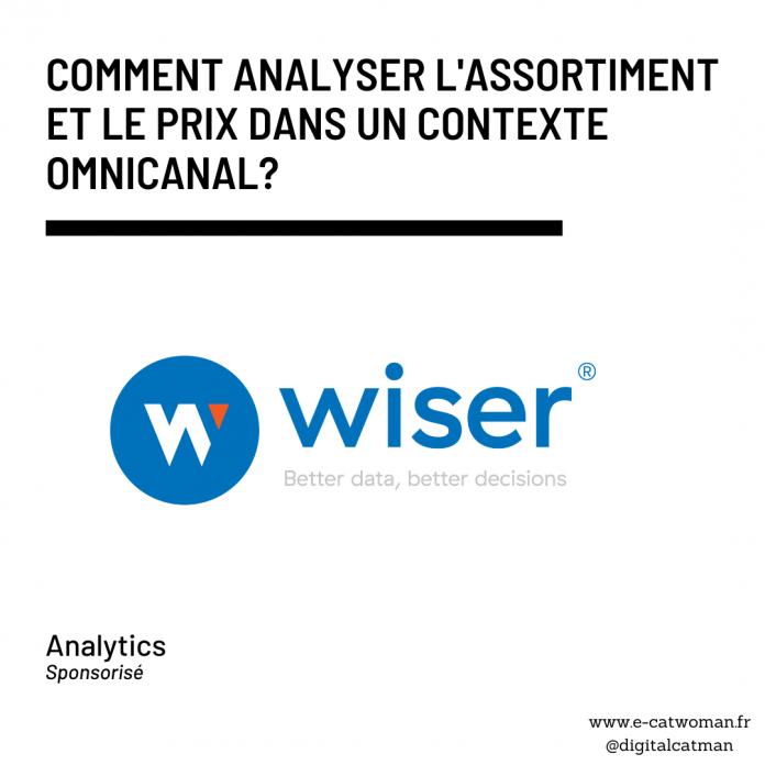 Analyser l'assortiment et le prix omnicanal avec Wiser Solutions