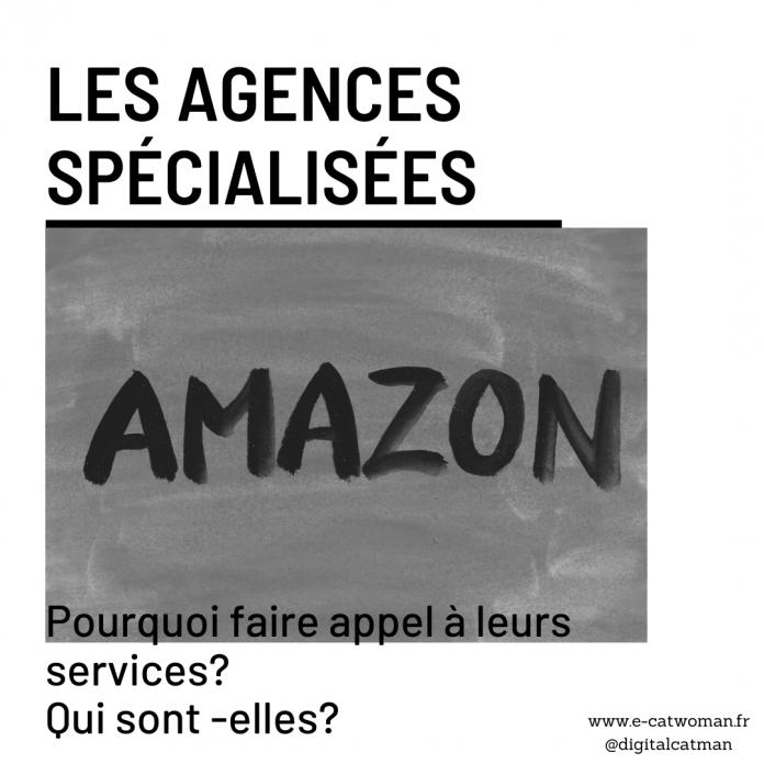 Les agences spécialisées Amazon